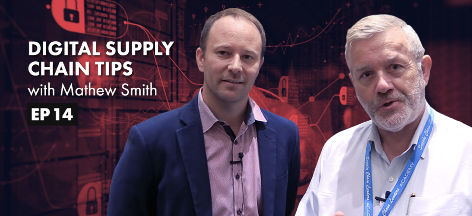 The Digital Supply Chain with Mathew Smith