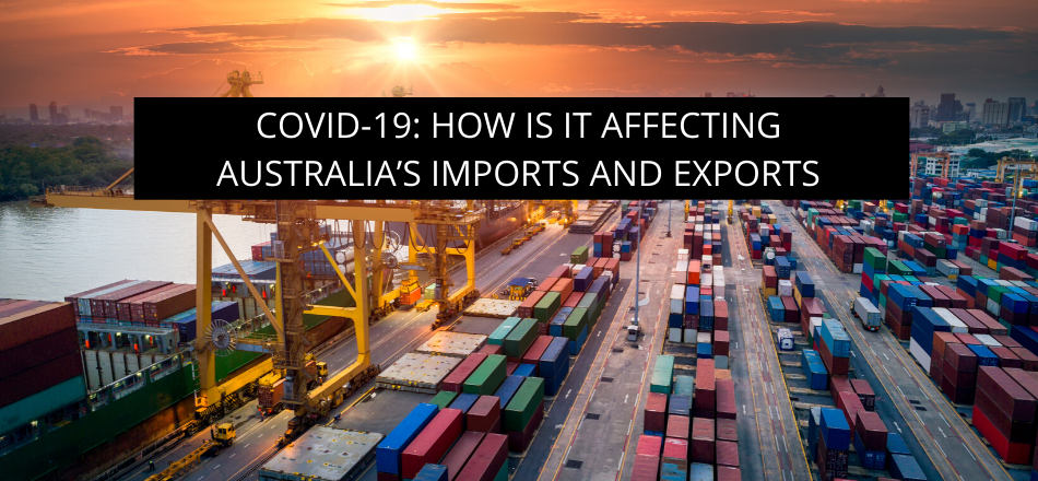 COVID-19: How is it affecting Australia's Imports and Exports