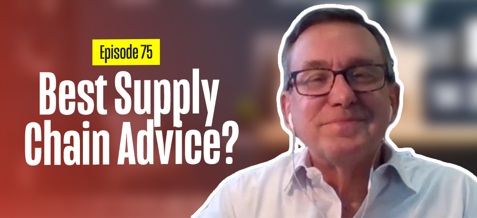 Supply Chain Advice with Steven Thacker