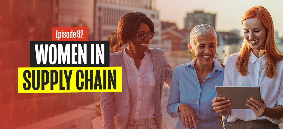 Insights on Why Only Few Women are in Supply Chain with Sheri Hinish